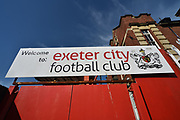 Exeter City Football Club welcome sign at St James Park stadium before the EFL Sky Bet League 2 match between Exeter City and Lincoln City at St James' Park, Exeter, England on 17 May 2018. Picture by Graham Hunt.