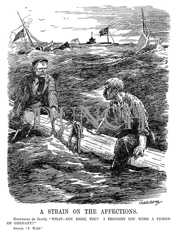 "A Strain on The Affections. Norwegian (to Swede). ""What - you here, too? I thought you were a friend of Germany?"" Swede. ""I was."" (Swedish and Norwegian sailors await rescue after their ships have been sunk by German u-boats during WW1)"