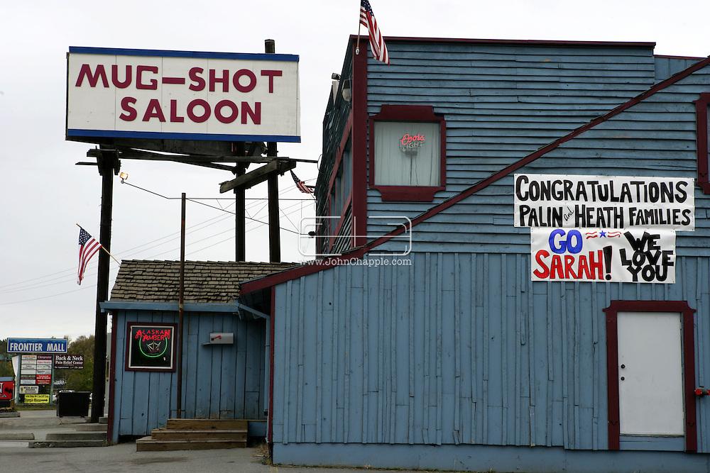 10th September 2008, Wasilla, Alaska. A sign wishing Alaskan Governor, Sarah Palin luck at the Mug Shot Saloon. PHOTO © JOHN CHAPPLE / REBEL IMAGES.tel: +1-310-570-910