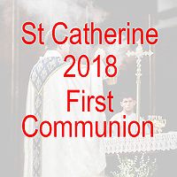 St Catherine 2018 First Communion
