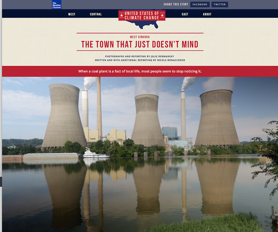 Photo essay for the Weather Channels site- the Unite States of Climate Change of an area near a coal power plant http://features.weather.com/us-climate-change/west-virginia/
