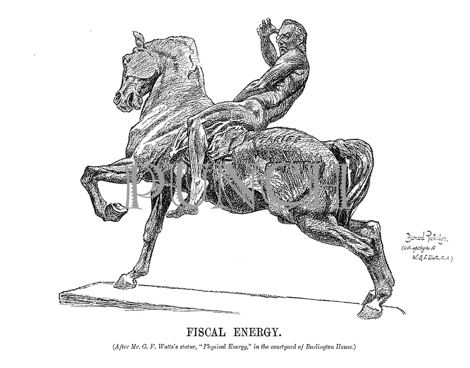 "Fiscal Energy. (After Mr G F Watt''s statue, ""Physical Energy,"" in the courtyard of Burlington House.)"