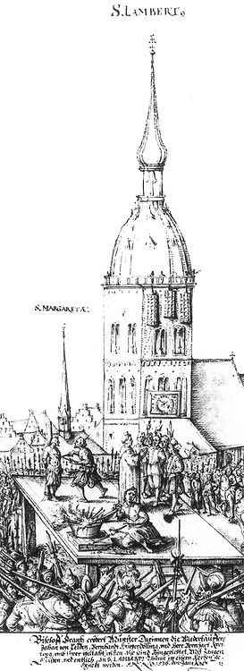 Munster Rebellion, Germany: Heretical Christian sect of Anabaptists ruled the city from February 1534 to June 1535. Execution of leaders of the rebellion.  Rejected infant baptism and practiced Believer's or Credobaptism instead.