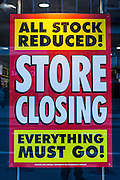 A store closing sale sign displayed in an HMV music in Square Mile, central London, United Kingdom. Due to the economic crisis in Britain the British entertainment retailing company entered into administration in January 23013. All stock is reduced as everything must go.