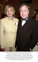 MR & MRS TONY BANKS, he is the Labour MP at a dinner in London on 28th April 2001.ONI 47