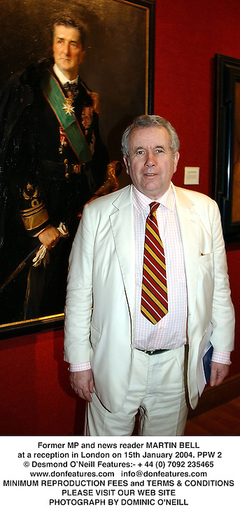 Former MP and news reader MARTIN BELL at a reception in London on 15th January 2004.PPW 2