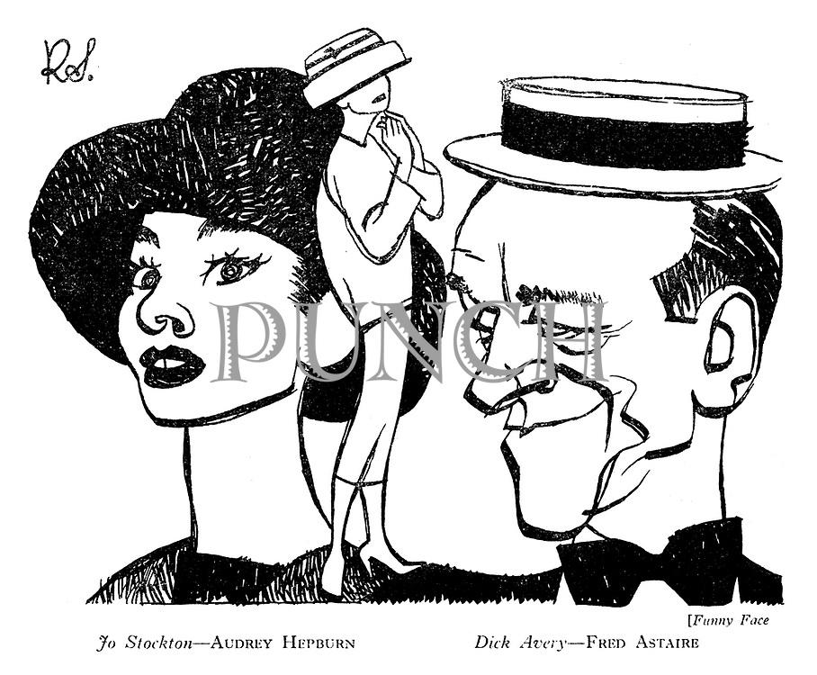 Funny Face: Jo Stockton -- Audrey Hepburn Dick Avery -- Fred Astaire