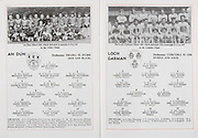 All Ireland Senior Hurling Championship Final,.Galway Vs Offaly,Offaly 2-11, Galway 1-12,.01.09.1985, 09.01.1985, 1st September 1985,.01091985AISHCF,.An Dun, Kevin Fowler, Ballycran, Brendan Donald, Ballyvarley, Martie Mallon captain, Portaferry, Dominic Matthews, Ballygalget, Patrick O'Connor, Ballygalget, Michael Blaney, Ballcran, Paul Coulter, Ballygalet, Rodney Coffey, Ballygalget, Sean Coulter, Ballygalget, James Morgan, Drumnaquoile, Mark Quinn, Downpatrick, Eamon Blaney, Ballycran, Dermot Hawkins, Drumnaquile, Noel Sands, Portaferry, Kevin O'Connor, Ballygalget, Subs, Gerry Savage, Ballycran, Michael Branniff, Ballycran, Martin Coulter, Ballygalget, Malachy Curran Portaferry, Michael Dorrian, Ballygalget, Kieran Coulter, Ballygalget, Oliver Egan, Ballycran, Paul Ritchie, Ballycran, Sean Savage, Portaferry, ..Wexford, Paul Nolan, Rapparees, Larry Gorman, Faythe Harriers, Jack Redmons, Rapparees, Sean Flood, Cloughbawn, James Flood, Duffry Rovers, Ger Cush, Naomh Eanna, Vincent Reddy, Rathnure, James O'Connor, Cloughbawn, Jim Bolger, Marshalstown,  Eamonn Snott, Buffers Alley, Vincent Murphy, St Aidan's, Phil O'Callaghan, Taghmon Camross, Eddie Broders, Faythe Harriers, Brian Boran, Kilmore, Paul Carton, Cloughbawn, .subs, S Mac Diarmada, S Uicam, L O Duibhir, S O Coric, A O Conchuir, S O Ciarain, R O Broin, M O hAnuluain, P O Dughaill, D Mac Donaill, .