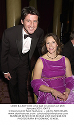 LORD & LADY COE at a ball in London on 25th January 2001.	OKT 3