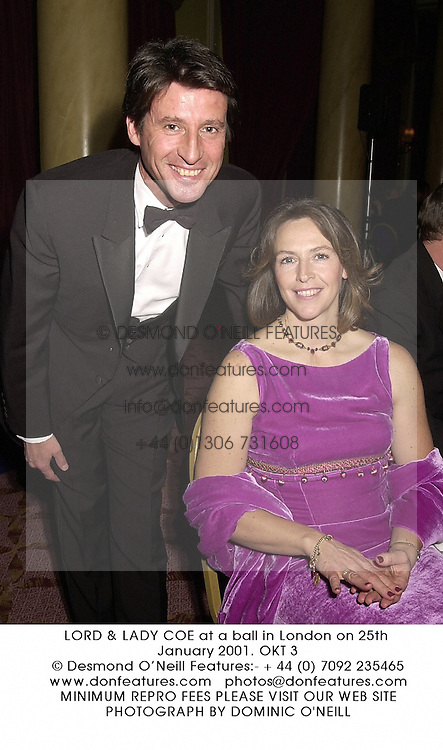 LORD & LADY COE at a ball in London on 25th January 2001.OKT 3