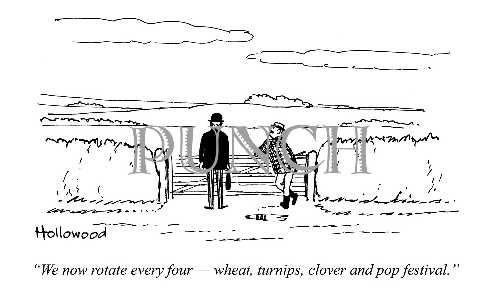 """We now rotate every four - wheat, turnips, clover and pop festival."""