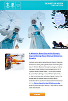 Every day during the 2010 Olympic Winter Games, Tourism Whistler posted a new email newsletter. I was the photographer to document the fun events that happened in the Village.