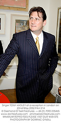 Singer TONY HADLEY at a reception in London on 22nd May 2002.PAH 214
