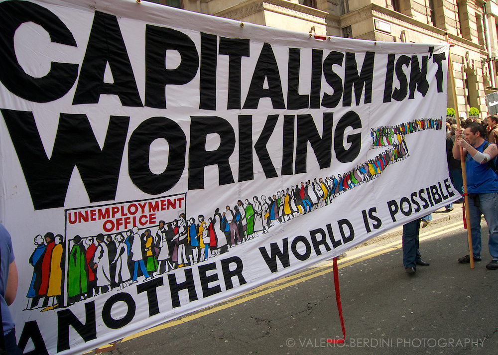 One of the many anti capitalists banners in the street. G20 London Summit Meltdown. Demonstration at the Bank of England on 1st of April 2009.