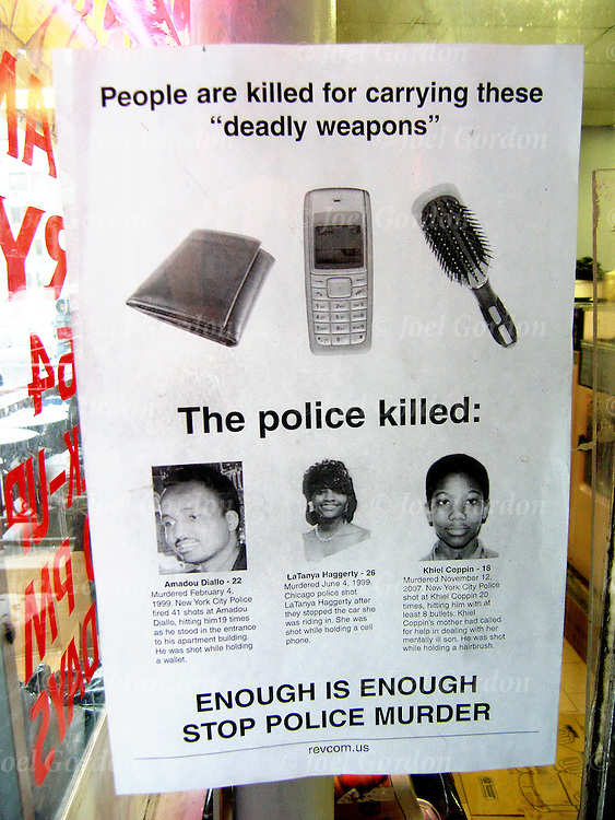 "NYC sign on neighborhood laundromat window about  Police Brutality ""People are killed for carrying these ""deadly weapons"" wallet, cellphone and hair brush"" the police killed three people showing their photos.  Enough is enough stop police murder."