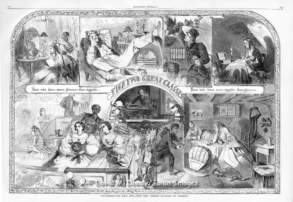 "Harper's Weekly November, 1860    ""Thanksgiving Day 1860 - The Two Great Classes of Society"" by Winslow Homer.  ""Those who have more Dinners than appetite. Those who have more appetite than Dinners."""