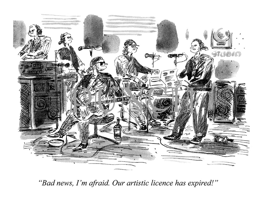 """Bad news, I'm afraid. Our artistic licence has expired!"""