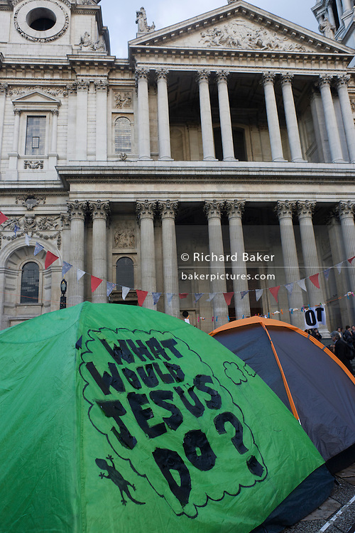 A secular message on a tent on the 11th day of the Occupy London protest camp in St Paul's cathedral churchyard, London 26/11/11. City lawyers are using medieval pedestrian bylaws to gain a court injunction to evict the activists who set up tents and shelters as in other countries.