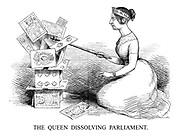 The Queen Dissolving Parliament.