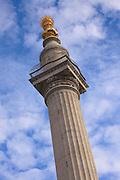 The Monument to the Great Fire of London, The Monument, is a 202 ft (61.57 metre) tall stone Roman Doric column near the London Bridge. It marks where the Great Fire of London started in 1666. Since its construction (between 1671 and 1677) it has been the tallest isolated stone column in the world.