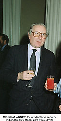 MR JULIAN AGNEW  the art dealer, at a party in London on October 23rd 1996.LSY 24