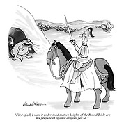 """""""First of all, I want it understood that we knights of the Round Table are not prejudiced against dragons per se."""""""