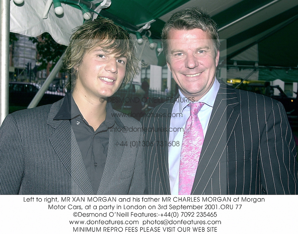 Left to right, MR XAN MORGAN and his father MR CHARLES MORGAN of Morgan Motor Cars, at a party in London on 3rd September 2001.ORU 77