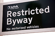 Restricted Byway sign Suffolk County Council No motorised vehicles