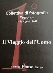 Catalogue exhibitions &quot;Il viaggio dell'uomo&quot; (Fidenza, PR, 2007)<br /> pages 44-45-46-47