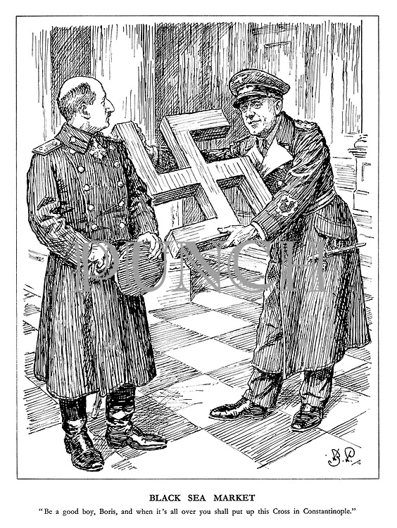 "Black Sea Market. ""Be a good boy, Boris, and when it's all over you shall put up this Cross in Constantinople."" (Ribbentrop offers a large Swastika to Boris III of Bulgaria as a reward)"