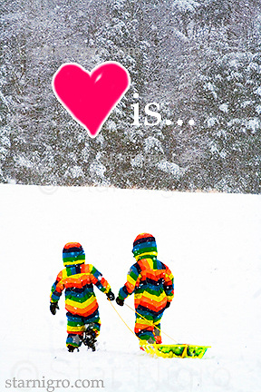 Love is.... photo of two little friends sledding on a snowy afternoon on Sled Hill in Woodstock,NY by Star Nigro. Had fun photoshopping this piece with the additions of the heart and text.