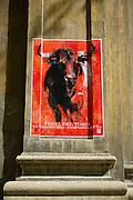 Bullfight poster advertising Feria del Toro at the Bullring, Plaza de Toros de Pamplona, Navarre, Northern Spain