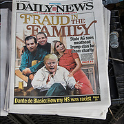 Daily News cover headlines about  President Trump latest tweets<br /> Daily News Headlines &quot;Fraud in the Family&quot; &quot;Sate AG sues meathead Trump clan for sham charity&quot;.