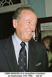 LORD HANSON at a reception in London on September 17th 1996.   LSA 21