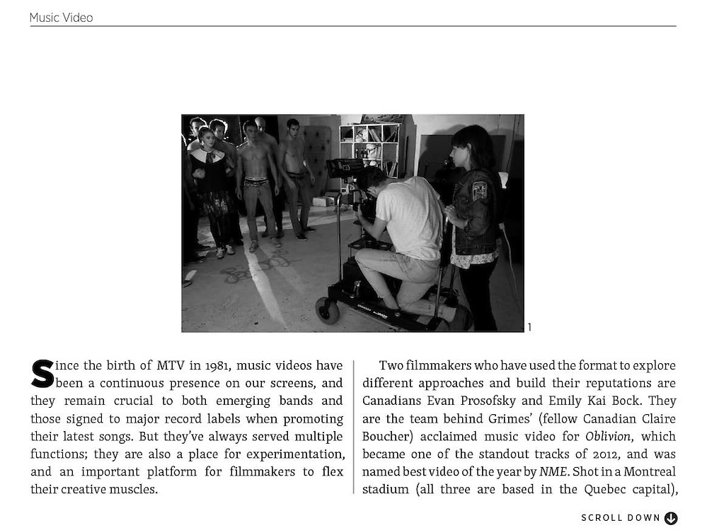 An Article in Fade To Black magazine on director Emily Kai Bock and DOP Evan Prosofsky. Photo by me.