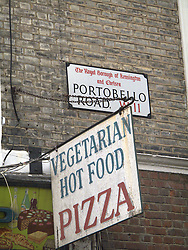 UK ENGLAND LONDON 20JUL13 - Vegetarian hot pizza sign on Portobello Road at Portobello Market, west London.<br /> <br /> <br /> <br /> jre/Photo by Jiri Rezac<br /> <br /> <br /> <br /> © Jiri Rezac 2013