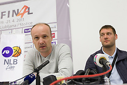 Jure Zdovc, coach of Union Olimpija and Goran Jagodnik of Union Olimpija during press conference of NLB Basketball League one day before NLB Final Four Tournament 2011, on April 18, 2011 in Arena Stozice, Ljubljana, Slovenia.  (Photo By Vid Ponikvar / Sportida.com)