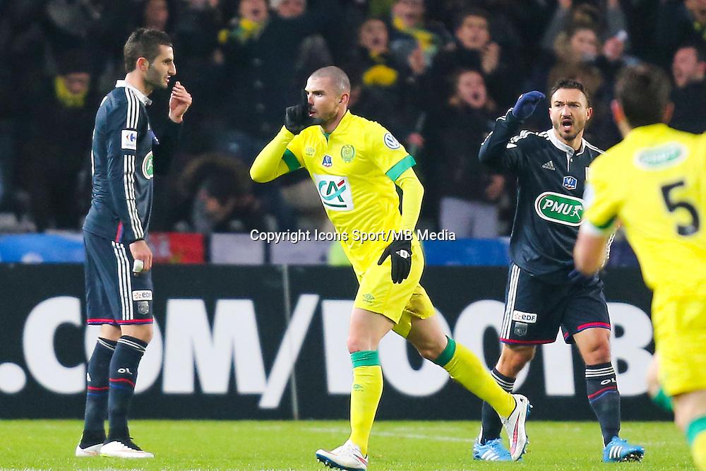 Joie Vincent BESSAT  - 20.01.2015 - Nantes / Lyon  - Coupe de France 2014/2015<br /> Photo : Vincent Michel / Icon Sport