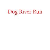 Dog River Run