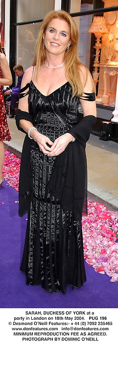 SARAH, DUCHESS OF YORK at a party in London on 18th May 2004.PUG 196