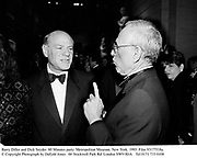 Barry Diller and Dick Snyder. 60 Minutes party. Metropolitan Museum. New York. 1993. Film 93177f18a<br />© Copyright Photograph by Dafydd Jones   66 Stockwell Park Rd. London SW9 0DA<br />Tel 0171 733 0108