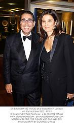 DR & MRS DAVID KHALILI at a reception in London on 31st october 2002.<br />PER 2