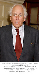 Banker SIR EVELYN DE ROTHSCHILD at a party in London on 13th May 2002.			OZY 111