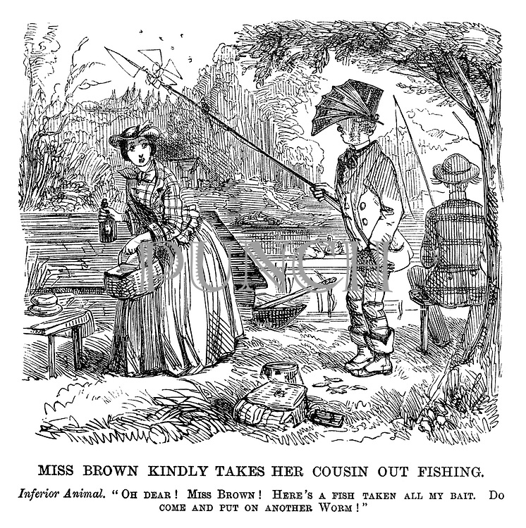 "The Ladies of the Creation; Or, how I was cured of being a strong-minded woman. Miss Brown Kindly Takes her Cousin out Fishing. Inferior animal. ""Oh dear! Miss Brown! Here's a fish taken all my bait. Do come and put on another worm!"""