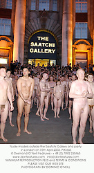 Nude models outside the Saatchi Gallery at a party in London on 15th April 2003. 	PIX 603