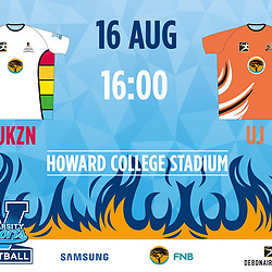 16,08,2018 UKZN Varsity football UKZN Football and UJ Football