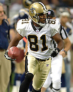 New Orleans wide receiver Az-Zahir Hakim during game action against St. Louis at the Edward Jones Dome in St. Louis, Missouri, October 23, 2005.  The Rams beat the Saints 28-17.