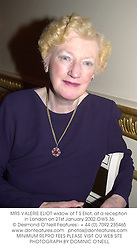 MRS VALERIE ELIOT widow of T S Eliot, at a reception in London on 21st January 2002.OWS 36