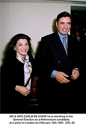 MR & MRS CARLO DE CHAIR he is standing in the General Election as a Referendum candidate,  at a party in London on February 13th 1997.LWL 26