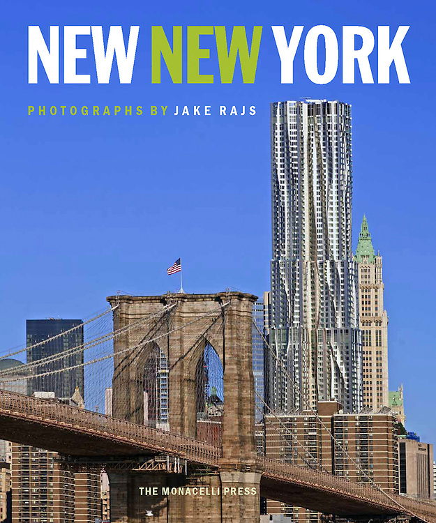"""New New York"" Signed, Photographs by Jake Rajs, Published by Random House, Monacelli Press, introduction by Philip Nobel<br />